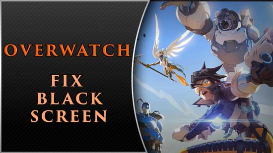 overwatch black screen fix